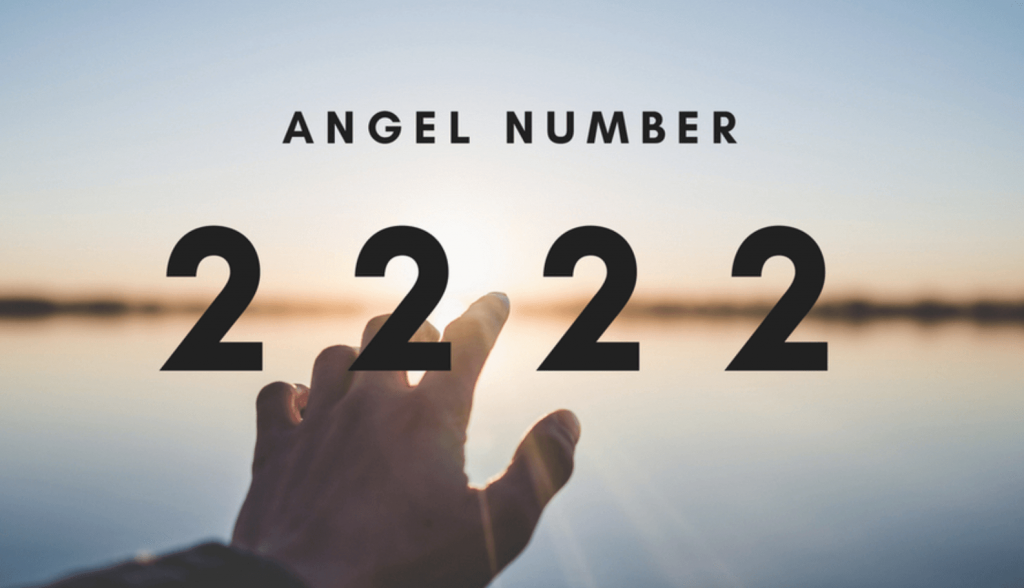 What Does Angel Number 2222 Really Mean?